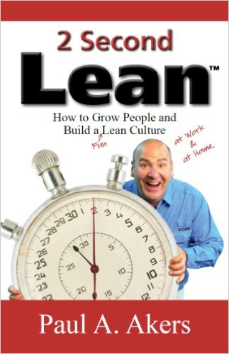 Paul Akers 2 Second lean Interview Transcripts
