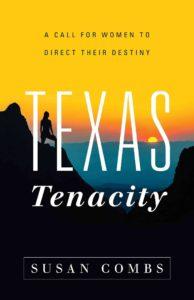 Susan Combs Texas Tenacity